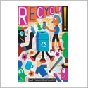 Poster shows colorful cartoonish images of kids recycling and says Recycle